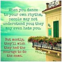 own rhythms
