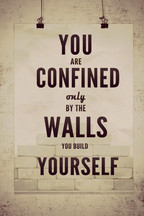walls you build