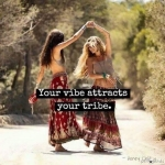 vibe attracts your tribe